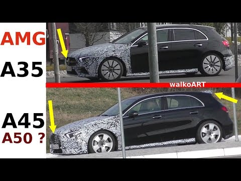 Mercedes Erlkönig AMG A35 + A45 A50? W177 2019 A-Class weniger getarnt - less disguised 4K SPY VIDEO