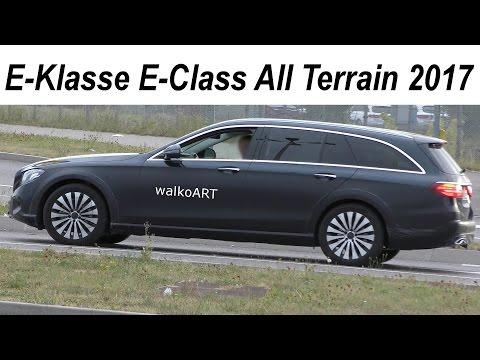 Mercedes Erlkönig E-Klasse E-Class All Terrain prototype 2017 - S213 / X213 - 4K SPY VIDEO