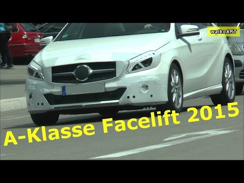Erlkönig Mercedes A-Klasse Facelift W176 - NEW A-Class Facelift 2015/2016