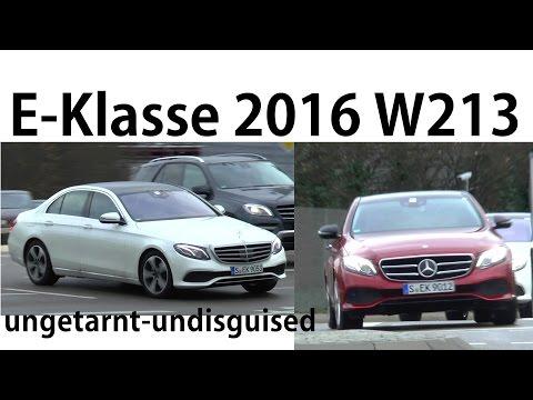 Mercedes Erlkönig E-Klasse 2016 erstmals ungetarnt auf der Straße E-Class W213 spied undisguised