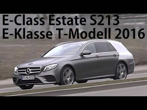 Mercedes Erlkönig E-Klasse T-Modell E-Class Estate S213 2016 fast ungetarnt -nearly no camo spotted