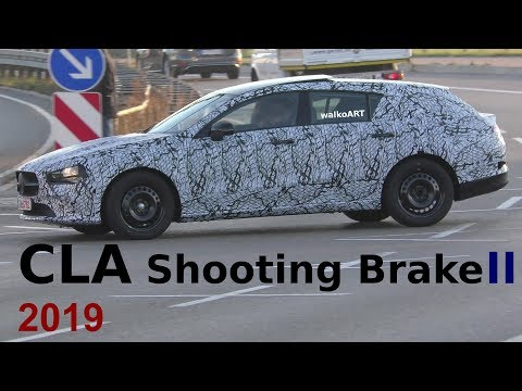 Mercedes Erlkönig Weltpremiere CLA Shooting Brake II 2019 FIRST TIME on the road 4K SPY VIDEO