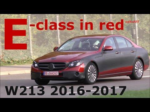 E-CLASS IN RED -W 213 2017 prototype Mercedes Erlkönig E-Klasse 2016 in rot SPY VIDEO