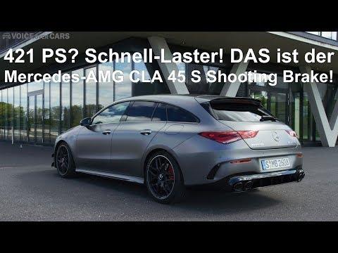 2019 Mercedes-AMG CLA 45 S Shooting Brake die ersten Fakten Voice over Cars News