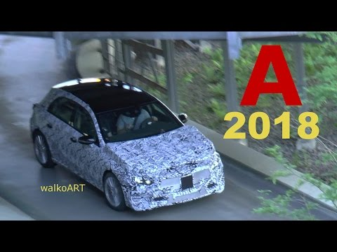 Mercedes Erlkönig A-Klasse A-Class 2018 W177 first time on video - das erste mal im Video SPY VIDEO