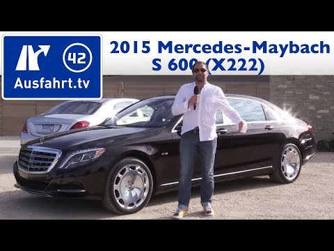 2015 Mercedes-Maybach S 600 (X222) - Kaufberatung, Test, Review