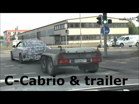 Erlkönig Mercedes C-Klasse Cabriolet 2016 & Anhänger gesichtet -Prototype C-Class Cabrio & trailer