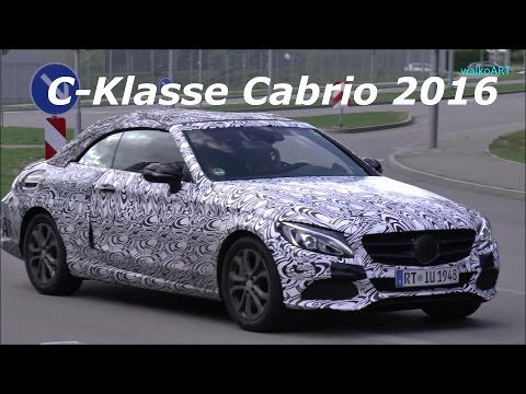 Mercedes Erlkönig C-Klasse Cabrio Prototype C-Class Convertible 2016 A205 SPY VIDEO