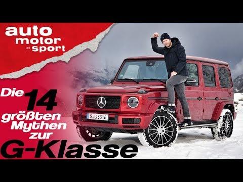 Die 14 größten Mythen zur Mercedes G-Klasse - Bloch erklärt #52   auto motor und sport