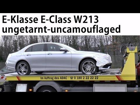 Mercedes Erlkönig E-Klasse W213 ungetarnt mit Stern auf der Haube - E-Class 2016 uncamouflaged