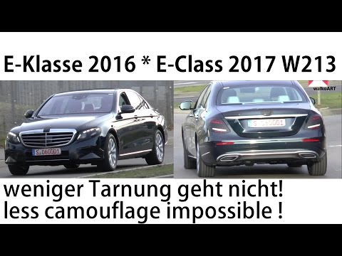 Mercedes Erlkönig W213 E-Klasse weniger Tarnung unmöglich E-Class 2016 less camouflage impossible