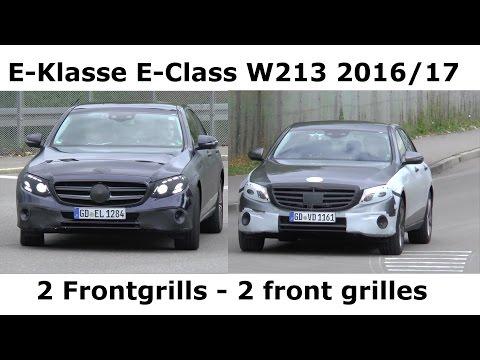 2016 Mercedes Erlkönig E-Klasse 2 Frontgrills wenig getarnt W213 2017 E-Class front grilles SPY VID
